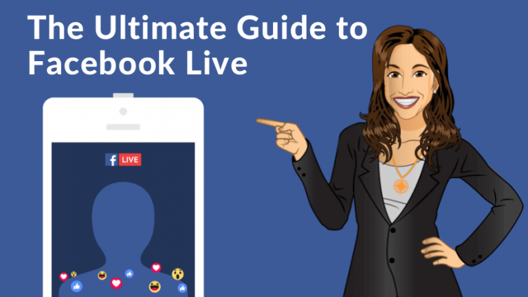 The Ultimate Guide to Facebook Live in 2018