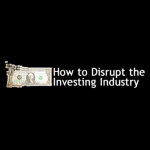 disrupt investing